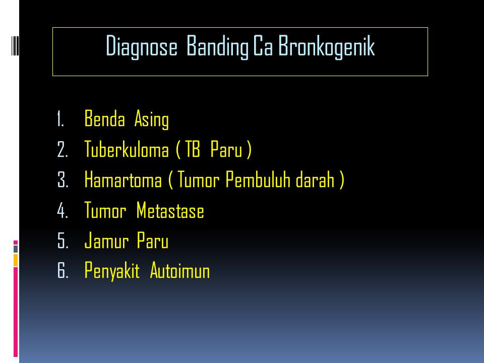 Diagnose Banding Ca Bronkogenik