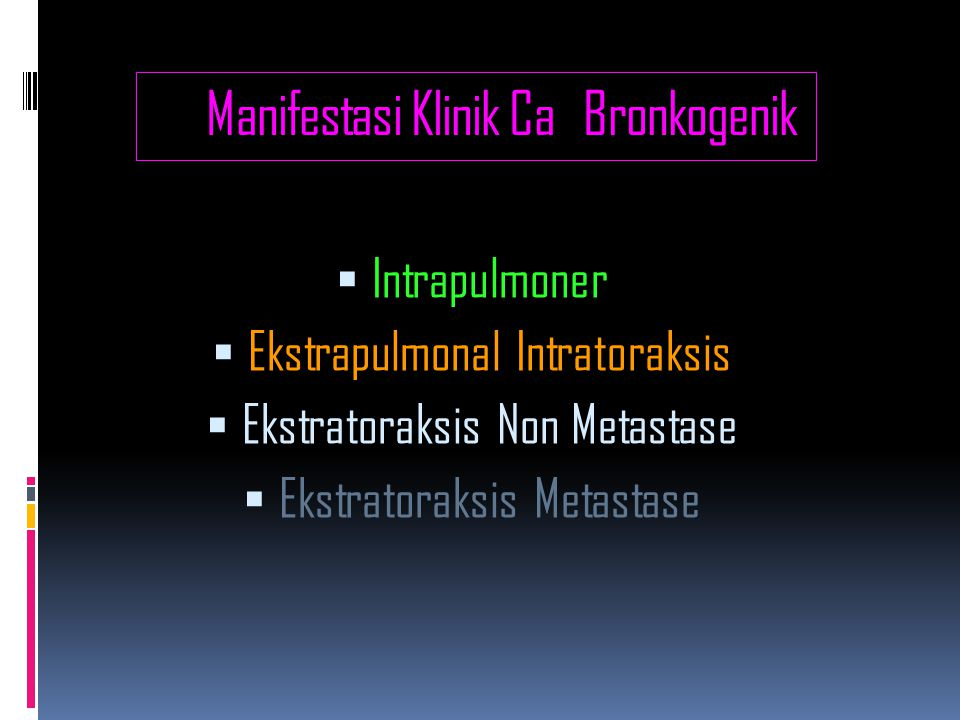 Manifestasi Klinik Ca Bronkogenik