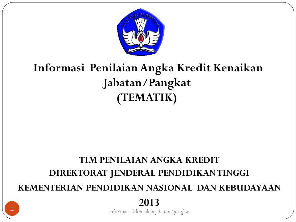 Informasi Penilaian Angka Kredit Kenaikan Jabatan/Pangkat (TEMATIK)