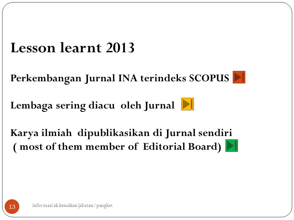 Lesson learnt 2013 Perkembangan Jurnal INA terindeks SCOPUS
