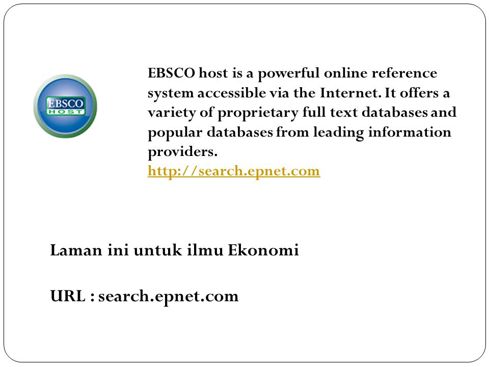 Laman ini untuk ilmu Ekonomi URL : search.epnet.com