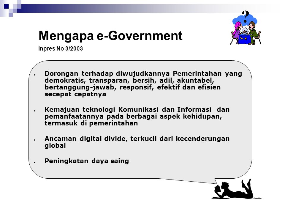 Mengapa e-Government. Inpres No 3/2003.