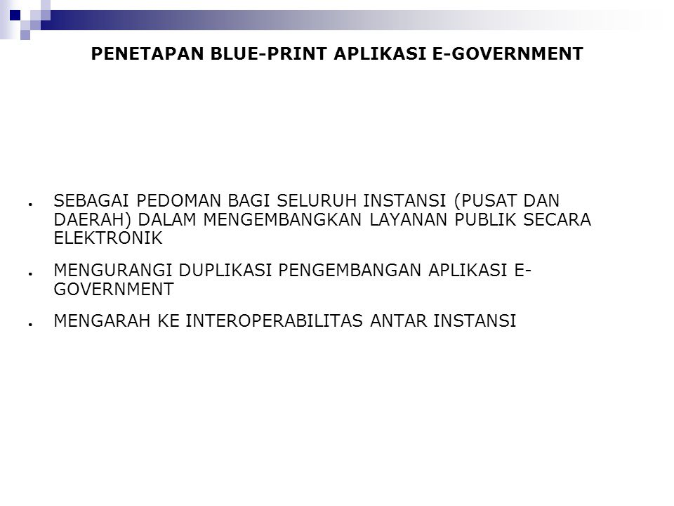 PENETAPAN BLUE-PRINT APLIKASI E-GOVERNMENT