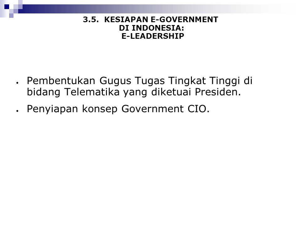 3.5. KESIAPAN E-GOVERNMENT DI INDONESIA: E-LEADERSHIP