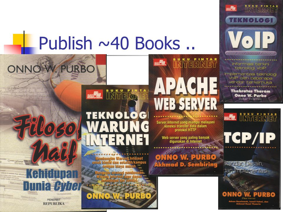 Publish ~40 Books ..