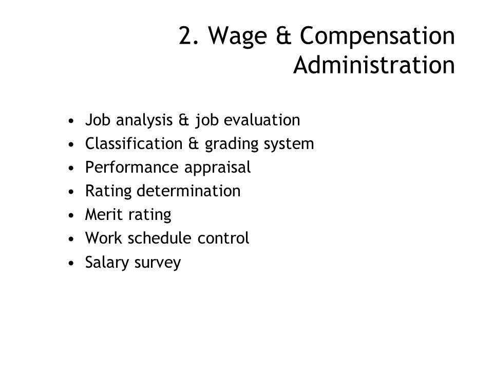 2. Wage & Compensation Administration