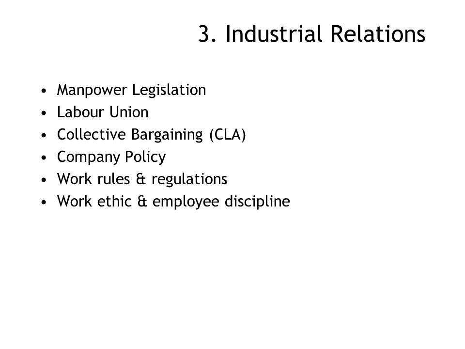 3. Industrial Relations Manpower Legislation Labour Union