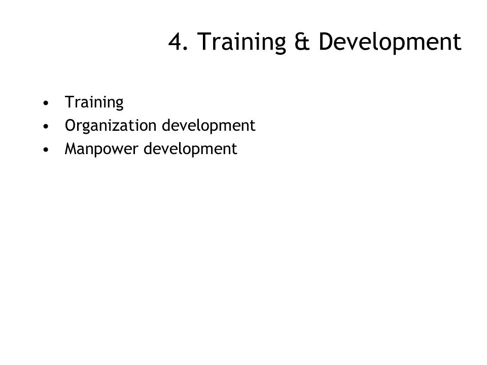 4. Training & Development