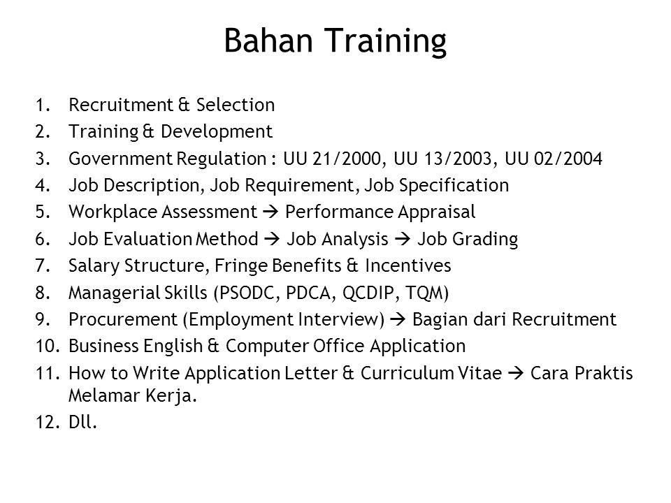 Bahan Training Recruitment & Selection Training & Development