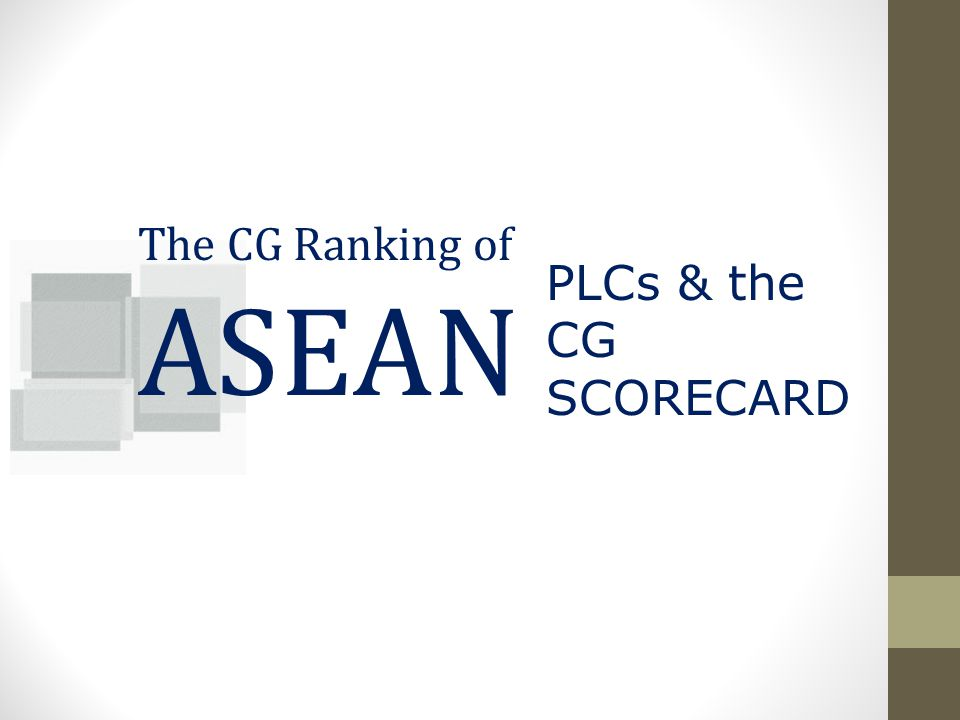The CG Ranking of ASEAN PLCs & the CG SCORECARD