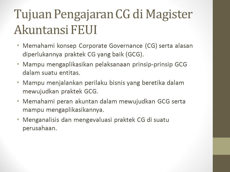 Tujuan Pengajaran CG di Magister Akuntansi FEUI