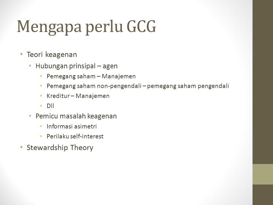 Mengapa perlu GCG Teori keagenan Stewardship Theory