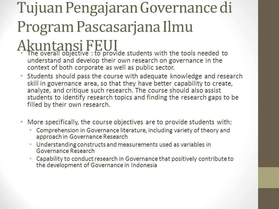 Tujuan Pengajaran Governance di Program Pascasarjana Ilmu Akuntansi FEUI
