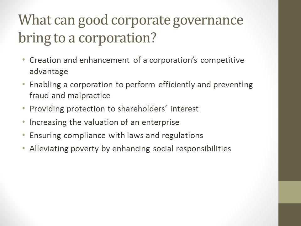 What can good corporate governance bring to a corporation