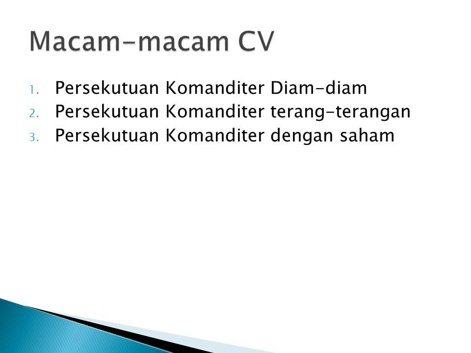 Macam-macam CV Persekutuan Komanditer Diam-diam