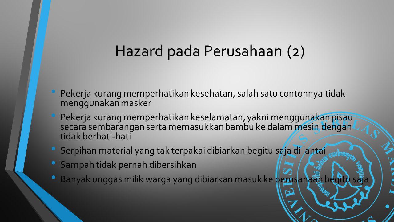 Hazard pada Perusahaan (2)