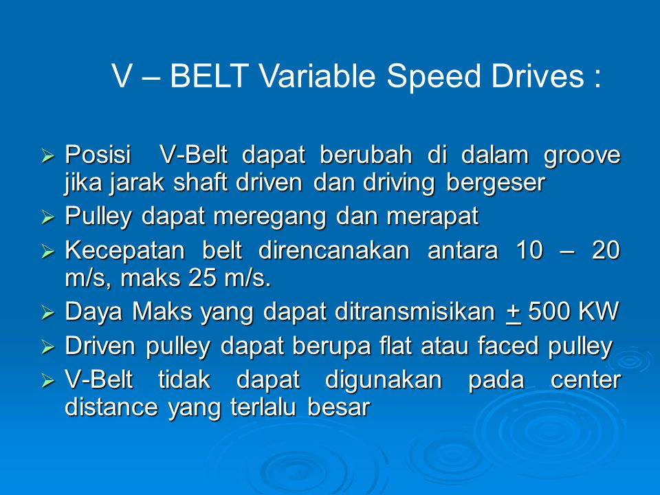 V – BELT Variable Speed Drives :