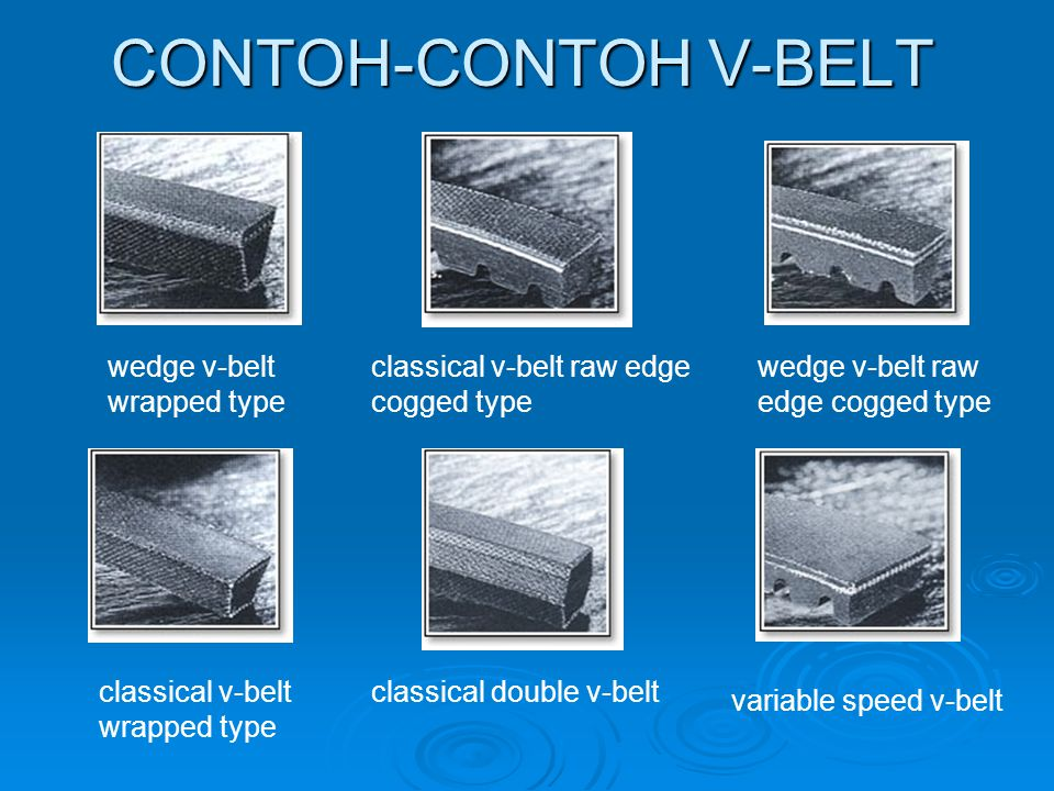 CONTOH-CONTOH V-BELT wedge v-belt wrapped type