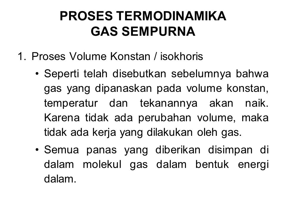 PROSES TERMODINAMIKA GAS SEMPURNA
