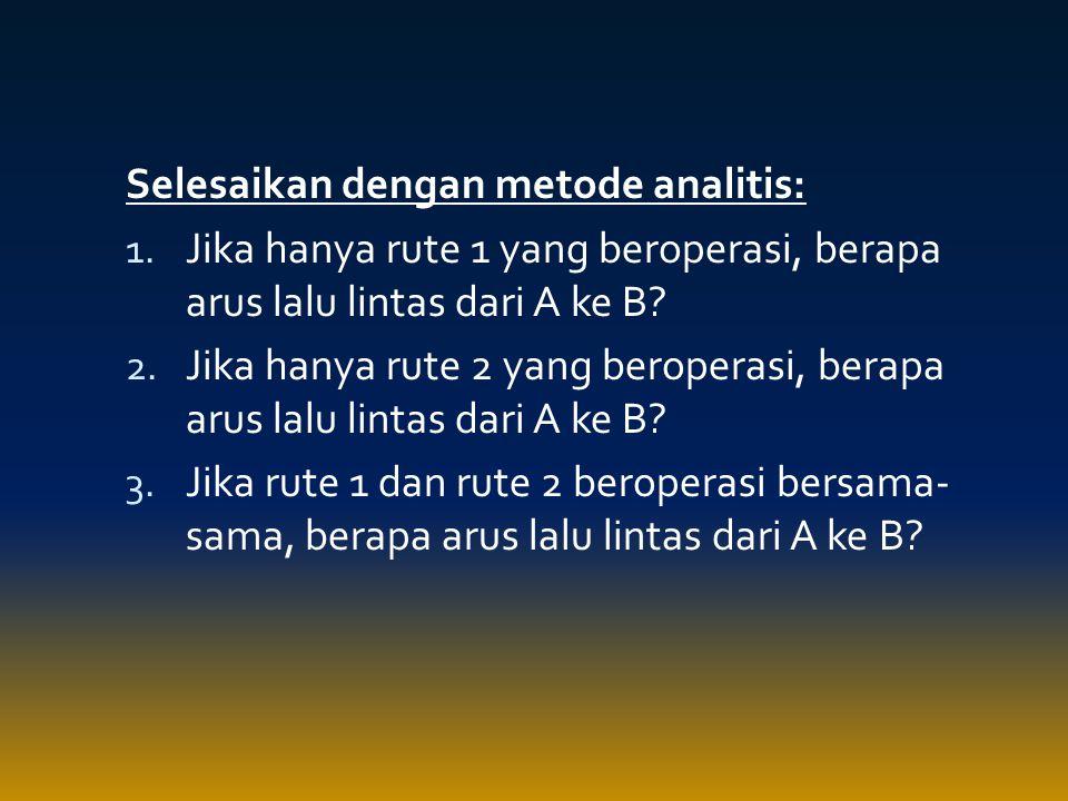 Selesaikan dengan metode analitis: