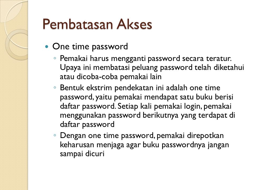 Pembatasan Akses One time password