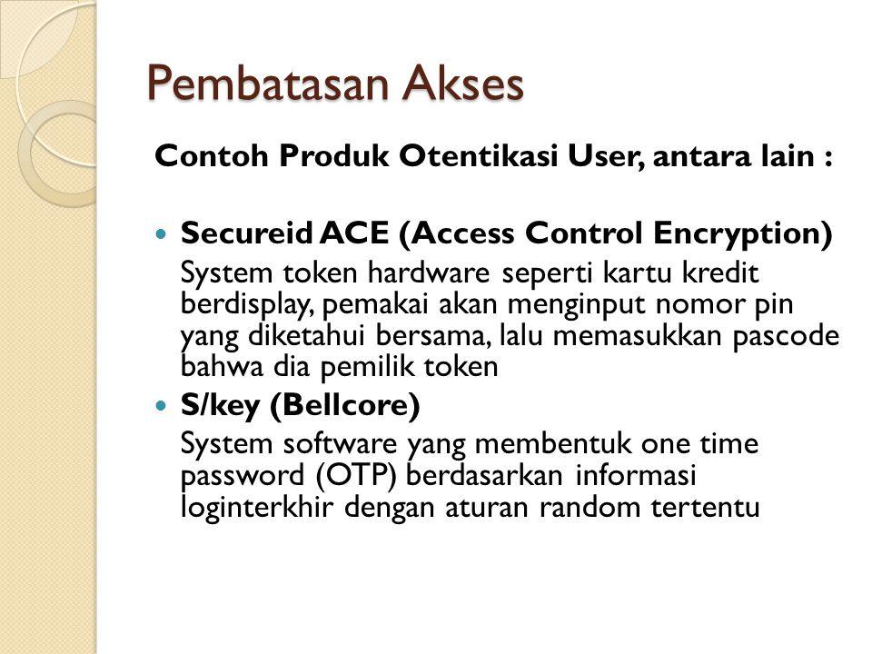 Pembatasan Akses Contoh Produk Otentikasi User, antara lain :