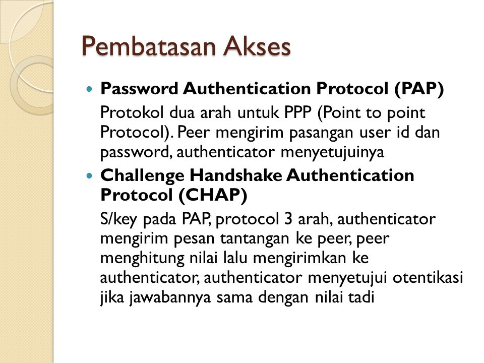 Pembatasan Akses Password Authentication Protocol (PAP)