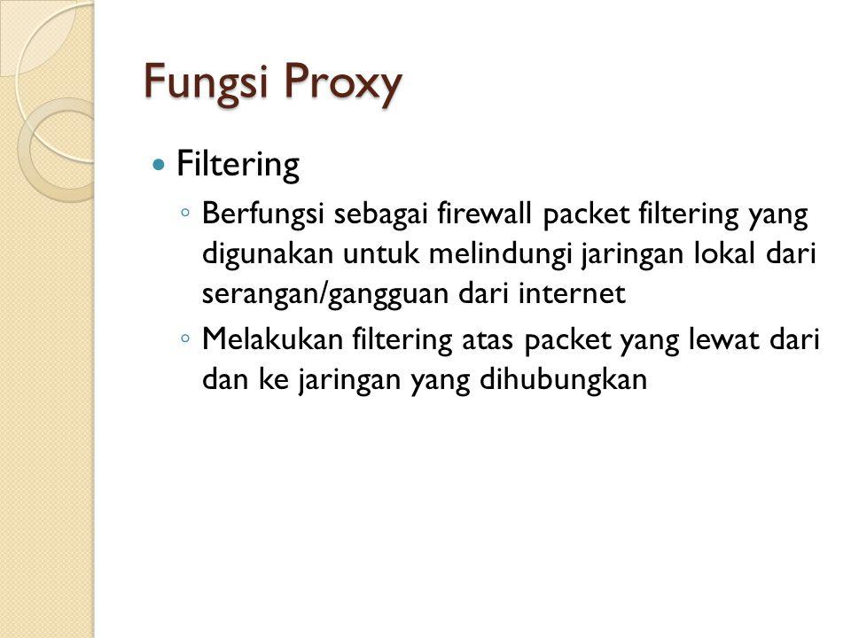 Fungsi Proxy Filtering