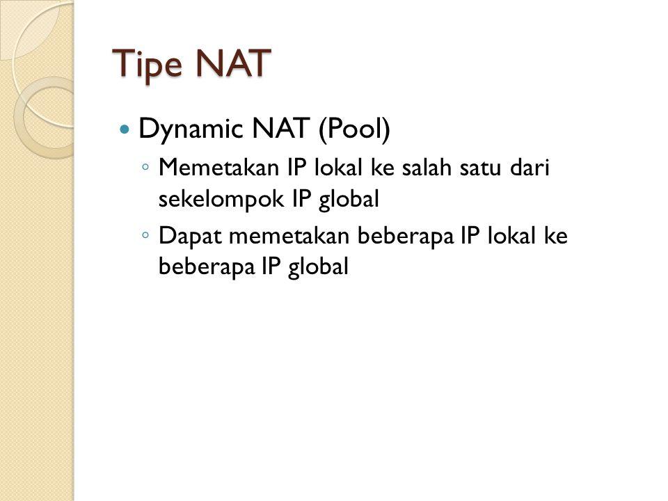 Tipe NAT Dynamic NAT (Pool)