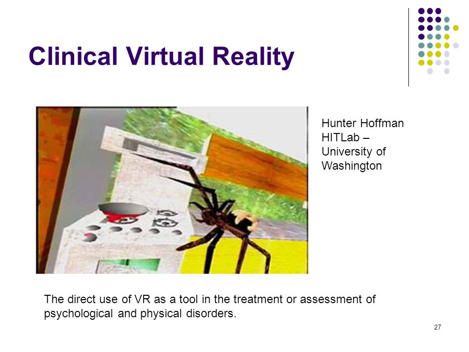 Clinical Virtual Reality