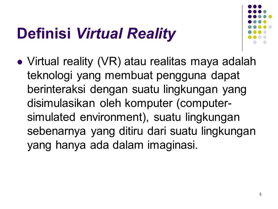 Definisi Virtual Reality