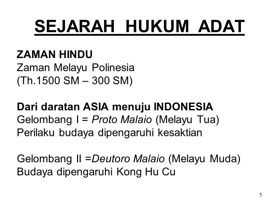 SEJARAH HUKUM ADAT ZAMAN HINDU Zaman Melayu Polinesia