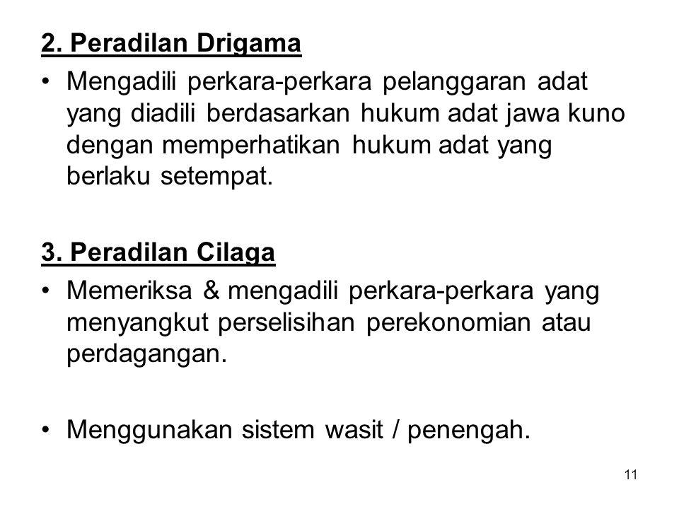 2. Peradilan Drigama
