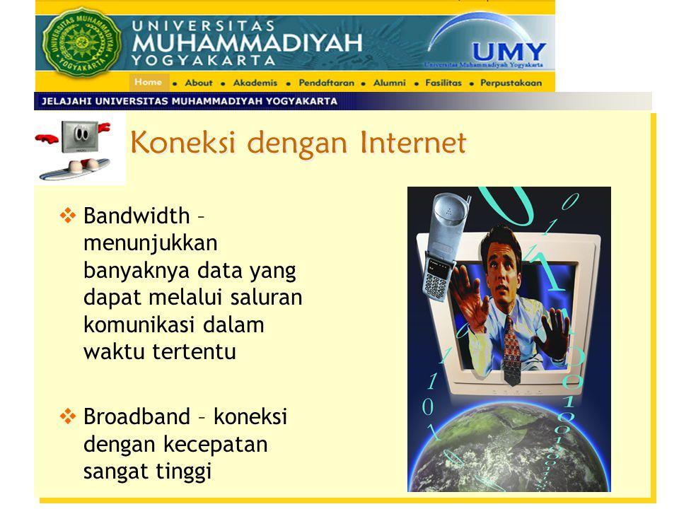 Koneksi dengan Internet