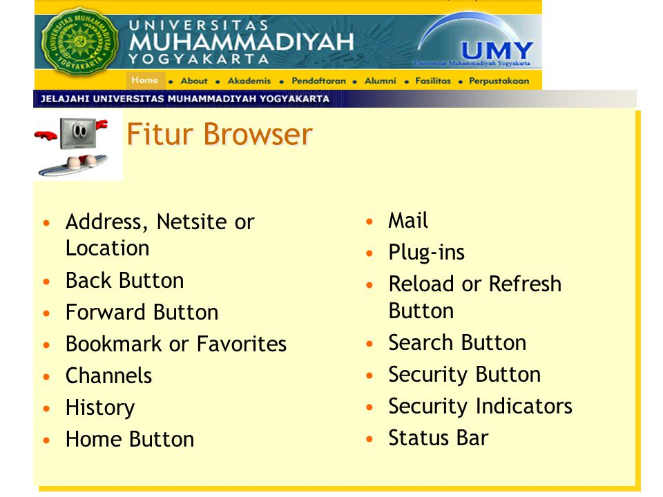 Fitur Browser Address, Netsite or Location Mail Plug-ins Back Button