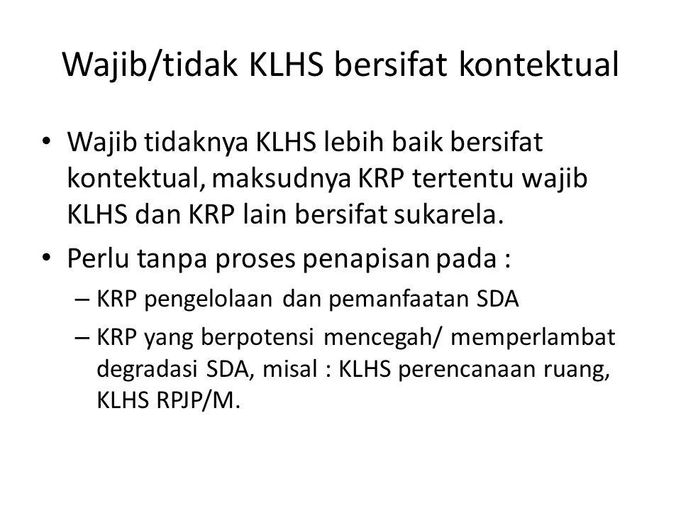 Wajib/tidak KLHS bersifat kontektual