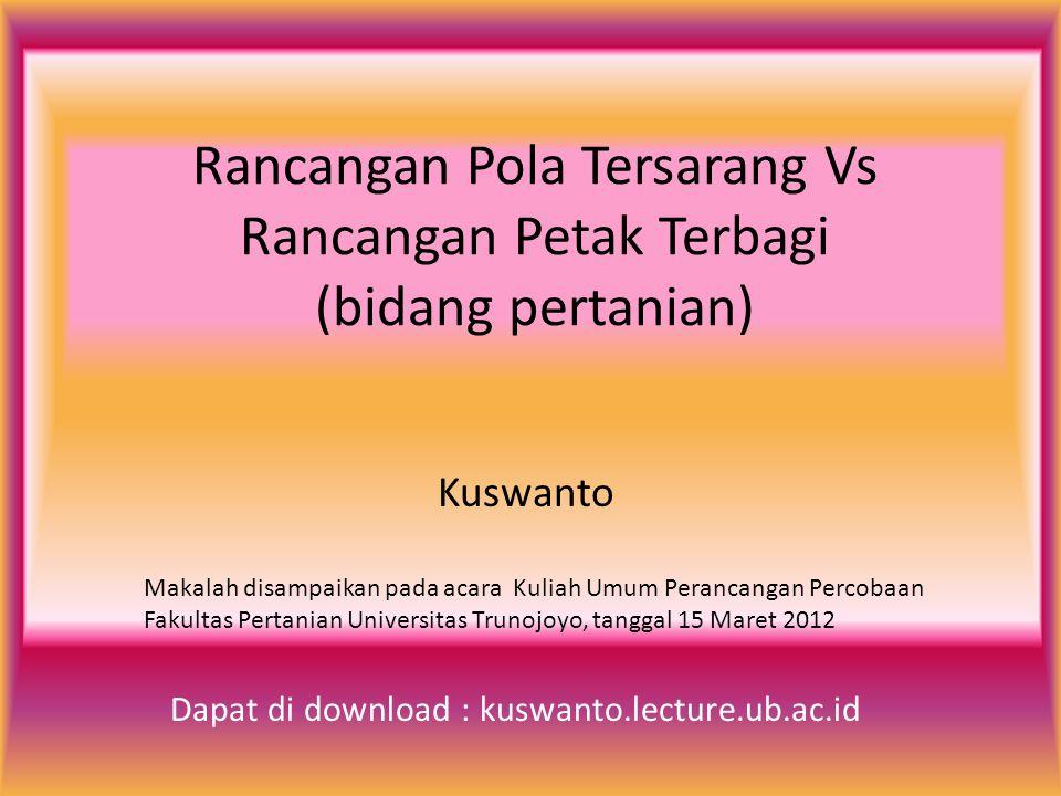 Rancangan Pola Tersarang Vs Rancangan Petak Terbagi (bidang pertanian)