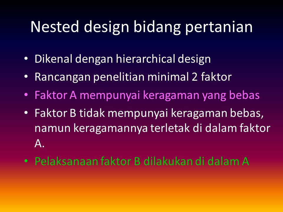 Nested design bidang pertanian