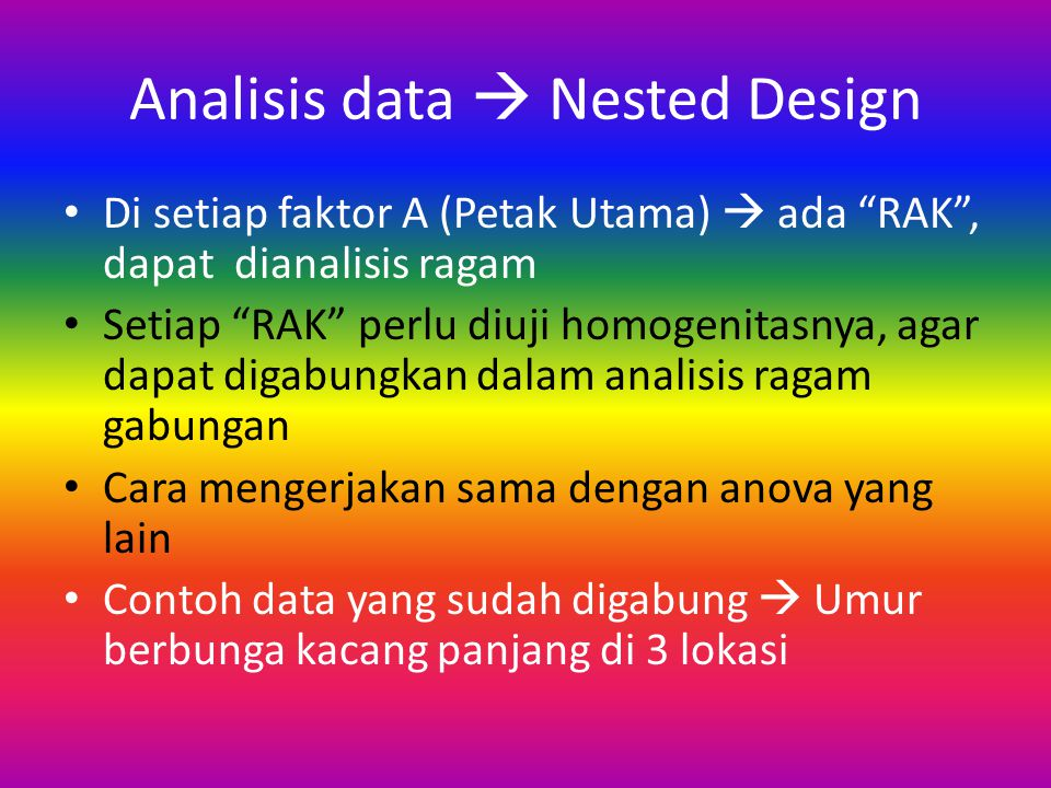 Analisis data  Nested Design