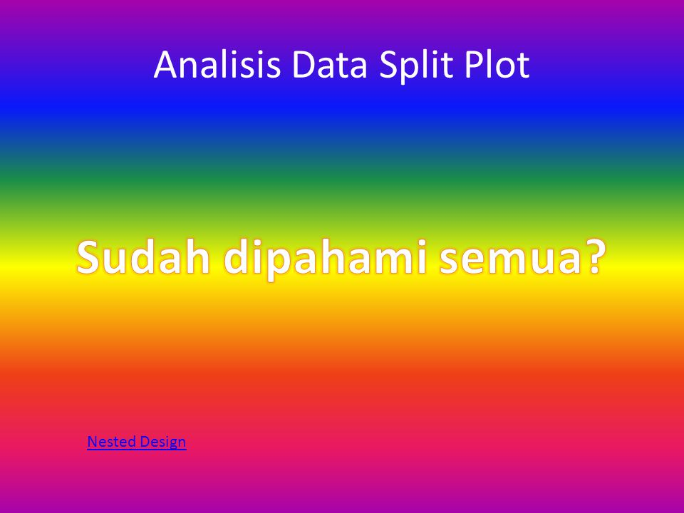 Analisis Data Split Plot