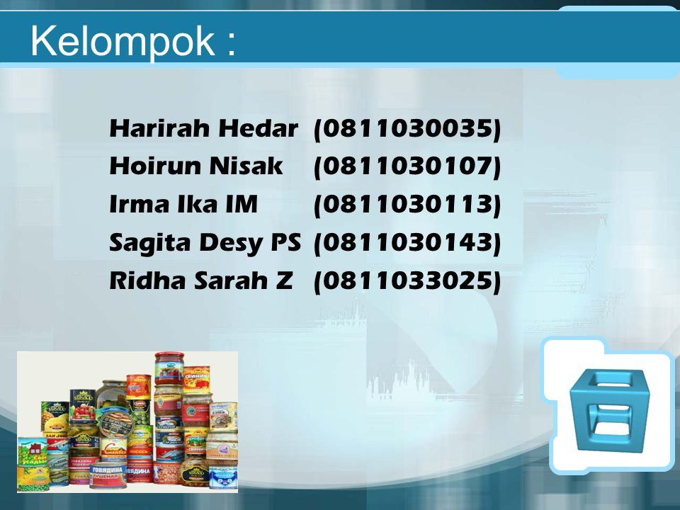 Kelompok : Harirah Hedar (0811030035) Hoirun Nisak (0811030107)