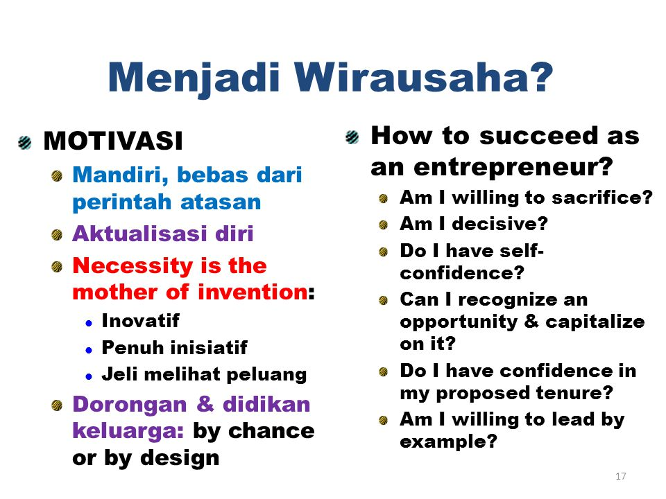 Menjadi Wirausaha How to succeed as an entrepreneur MOTIVASI