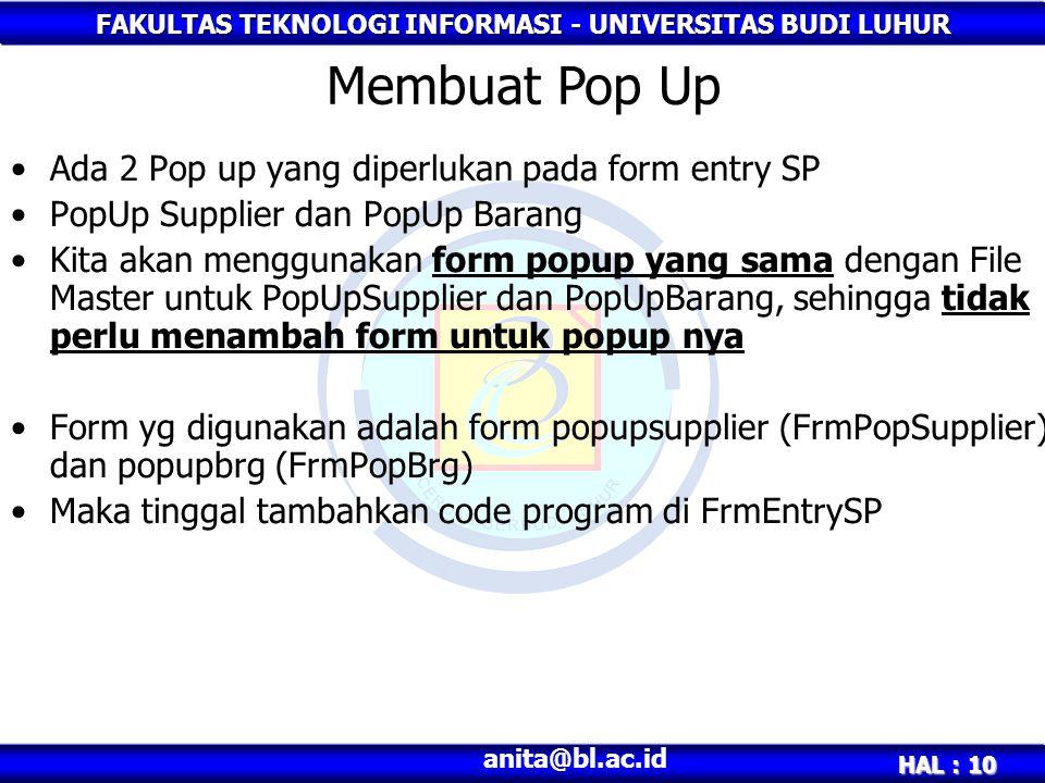Membuat Pop Up Ada 2 Pop up yang diperlukan pada form entry SP