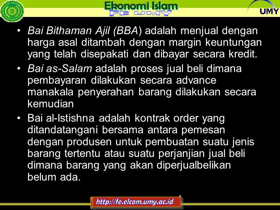 Bai Bithaman Ajil (BBA) adalah menjual dengan harga asal ditambah dengan margin keuntungan yang telah disepakati dan dibayar secara kredit.