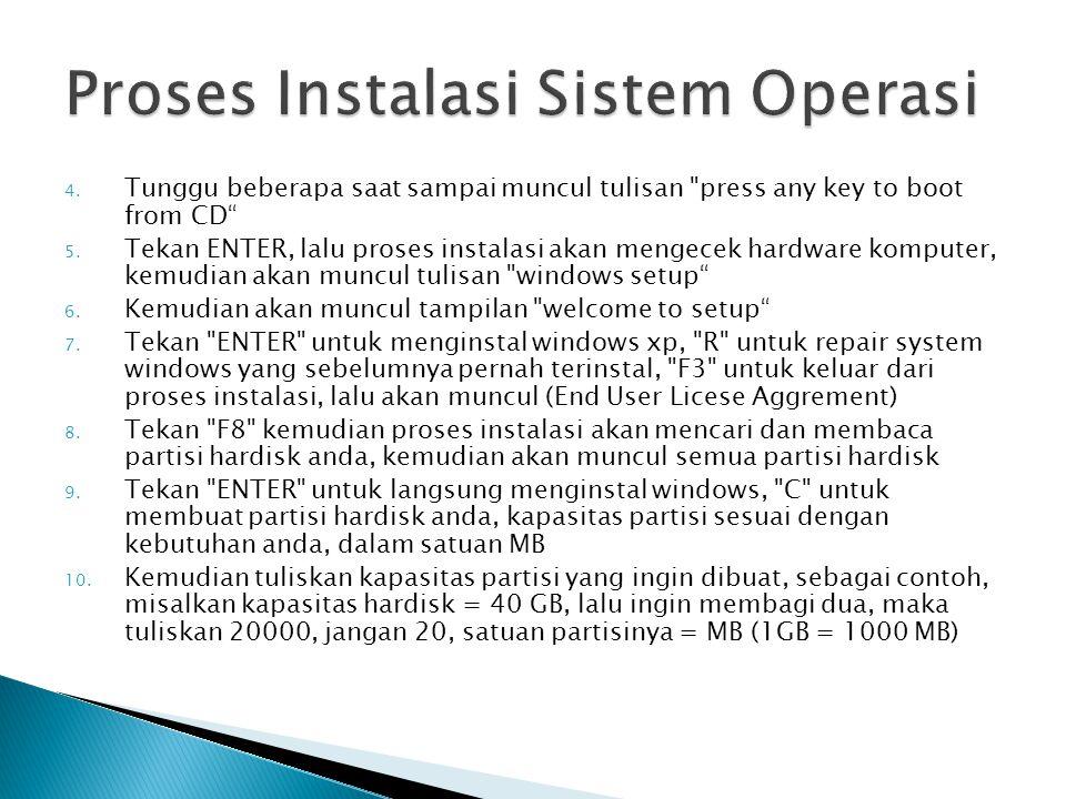 Proses Instalasi Sistem Operasi