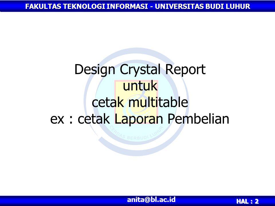 Design Crystal Report untuk cetak multitable ex : cetak Laporan Pembelian