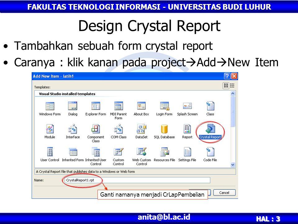 Design Crystal Report Tambahkan sebuah form crystal report