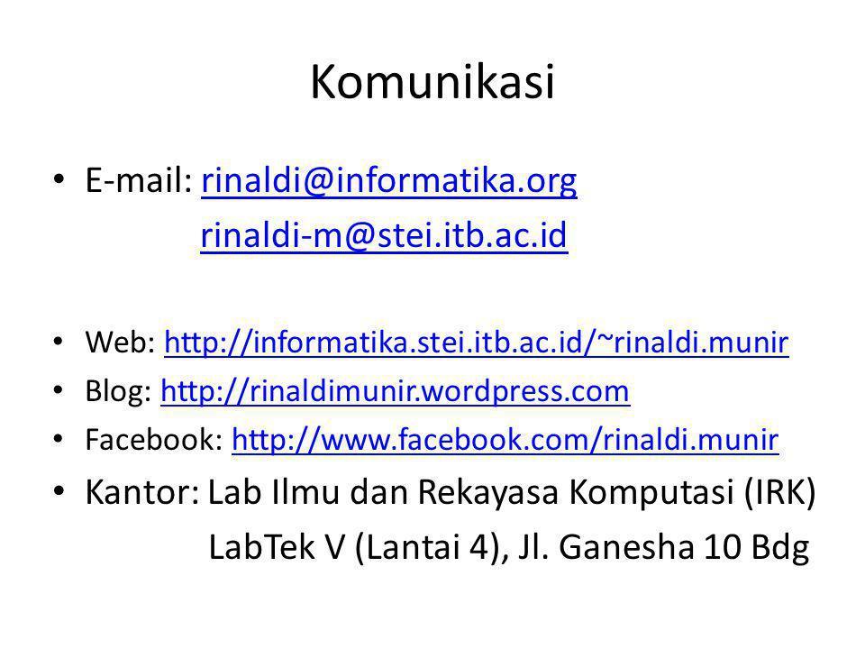 Komunikasi E-mail: rinaldi@informatika.org rinaldi-m@stei.itb.ac.id