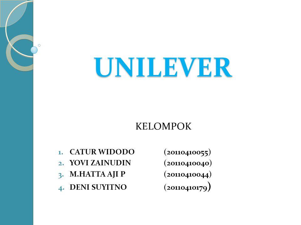 UNILEVER KELOMPOK CATUR WIDODO (20110410055)