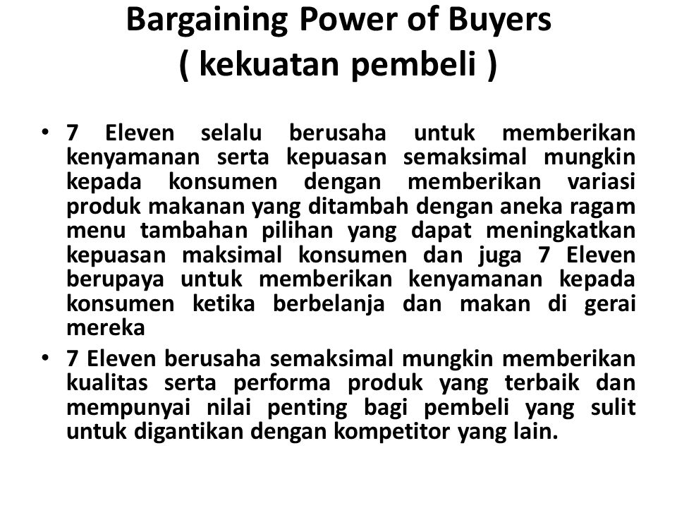 Bargaining Power of Buyers ( kekuatan pembeli )